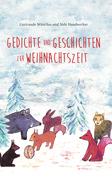 Gedichte und Geschichten zur Weihnachtszeit