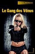 Le gang des Vénus