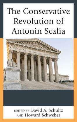 The Conservative Revolution of Antonin Scalia