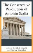 The Conservative Revolution of Antonin Scalia