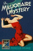The Millionaire Mystery (Detective Club Crime Classics)