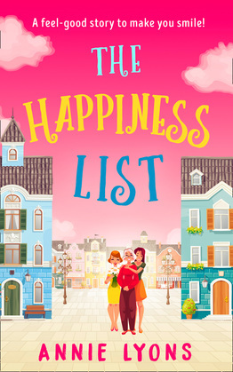 The Happiness List: A wonderfully feel-good story to make you smile this summer!