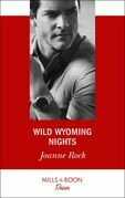 Wild Wyoming Nights (Mills & Boon Desire)