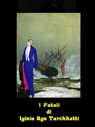 I Fatali