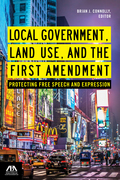 Local Government, Land Use, and the First Amendment