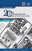 20 años de estrenos de cine en el Perú (1950-1969)