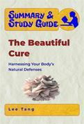 Summary & Study Guide - The Beautiful Cure