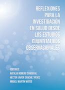 Reflexiones para la investigación en salud desde los estudios cuantitativos observacionales