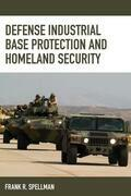 Defense Industrial Base Protection and Homeland Security