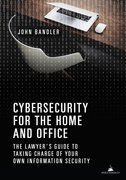 Cybersecurity for the Home and Office