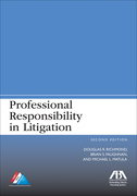 Professional Responsibility in Litigation