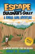Escape from Deadman's Gully
