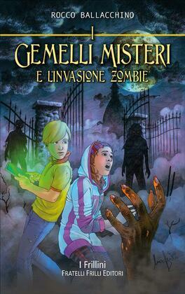 I Gemelli Misteri e l'invasione zombie