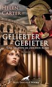 Geliebter Gebieter - Eine Sklavin im Zeichen Roms   Erotischer Roman