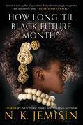 How Long 'til Black Future Month?