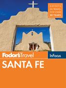 Fodor's In Focus Santa Fe