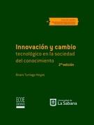 Innovación y cambio tecnológico en la sociedad del conocimiento