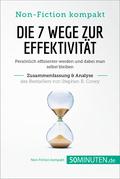 Die 7 Wege zur Effektivität von Stephen R. Covey (Zusammenfassung & Analyse)