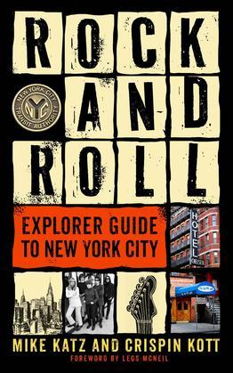 Rock and Roll Explorer Guide to New York City