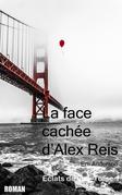 La face cachée d'Alex Reis