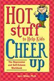 Hot Stuff to Help Kids Cheer Up
