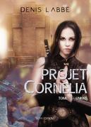 Projet Cornélia, tome 2 : Unions