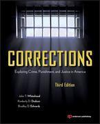 Corrections: Exploring Crime, Punishment, and Justice in America