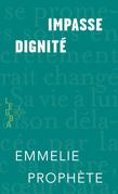 Impasse dignité