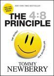 The 4: 8 Principle: The Secret to a Joy-Filled Life