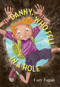 Danny, Who Fell in a Hole