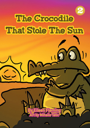 The Crocodile That Stole The Sun