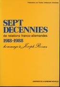 Sept décennies de relations franco-allemandes 1918-1988