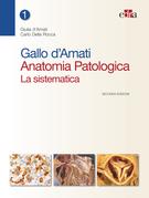 Gallo d'Amati Anatomia Patologica. La sistematica  - II ed.