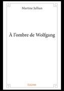 À l'ombre de Wolfgang