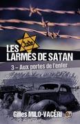 Les larmes de Satan - Tome 3