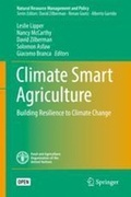 Climate Smart Agriculture : Building Resilience to Climate Change