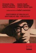 Histoires d'Uruguay/Historias del Uruguay