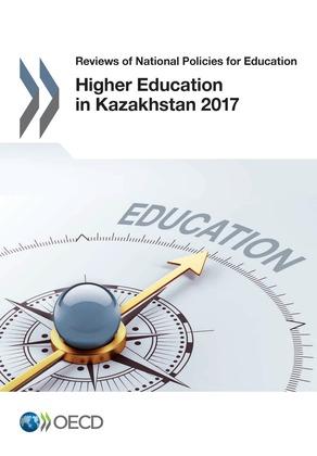 Higher Education in Kazakhstan 2017