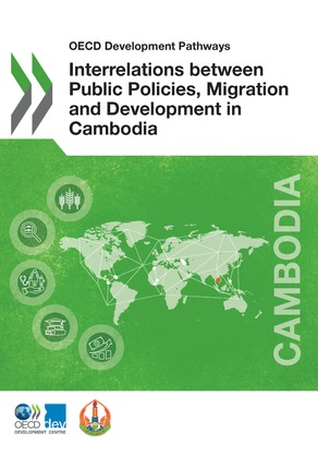 Interrelations between Public Policies, Migration and Development in Cambodia