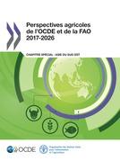 Perspectives agricoles de l'OCDE et de la FAO 2017-2026