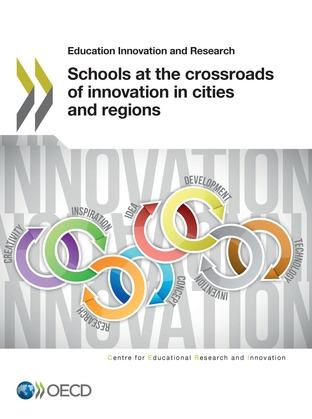 Schools at the Crossroads of Innovation in Cities and Regions