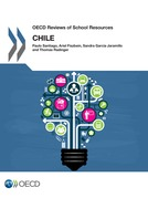 OECD Reviews of School Resources: Chile 2017
