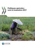 Politiques agricoles : suivi et évaluation 2017