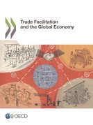 Trade Facilitation and the Global Economy