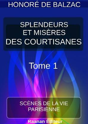 SPLENDEURS ET MISÈRES DES COURTISANES |1|