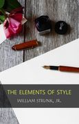 The Elements of Style (Classic Edition): With Editor's Notes & Study Guide