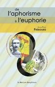 De l'aphorisme à l'euphorie