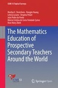 The Mathematics Education of Prospective Secondary Teachers Around the World