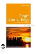 Pièges dans la Taïga
