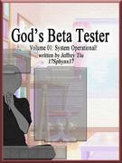 God's Beta Tester